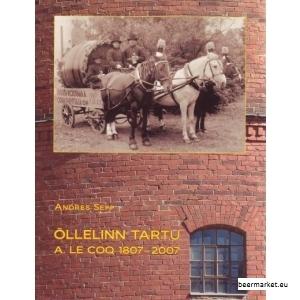 õllelinn-tartu-a-le-coq-1807-2007.jpg